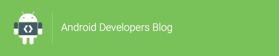 Blog de Android para desarrolladores. Novedades de Android Wear 2.0