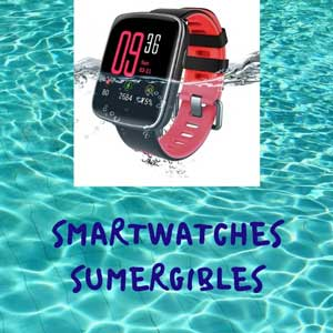 Smartwatch Sumergibles